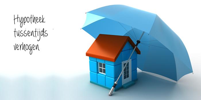 hypotheek verhogen geld rubriek