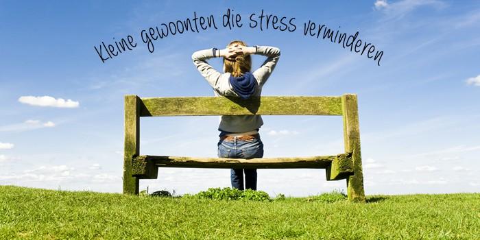 gewoonten tegen stress