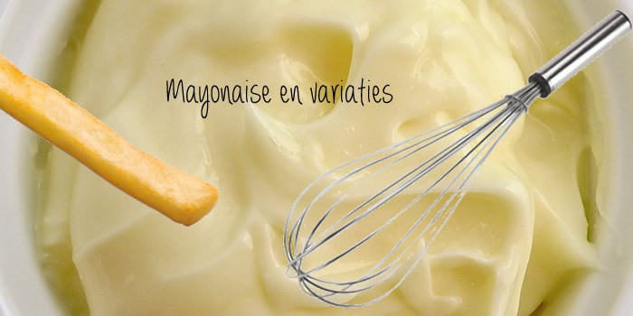 mayonaise fritessaus variaties
